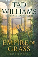 Empire of Grass (The Last King of Osten Ard, #2)