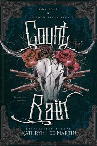 Count The Rain (Snow Spark Saga, #4)