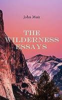Wilderness Essays: Muir, John: blogger.com: Books