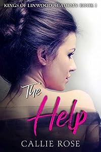 The Help (Kings of Linwood Academy, #1)