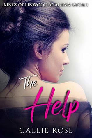 The Help by Callie Rose