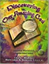 Discovering Our Amazing God (Book 1): Student Workbook