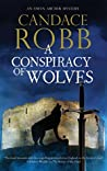 A Conspiracy of Wolves (Owen Archer, #11)