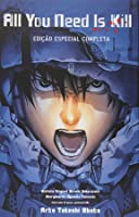 All You Need Is Kill (All You Need Is Kill, #1-2)