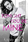 Tonight You're Mine (The Brooklyn Book Boyfriends, #3)