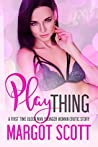 Play Thing: A First Time Older Man Younger Woman Taboo Story (Innocence Lost Book 10)
