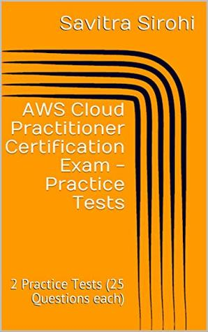 AWS Certified Cloud Practitioner (CLF-CO1) Exam - Practice