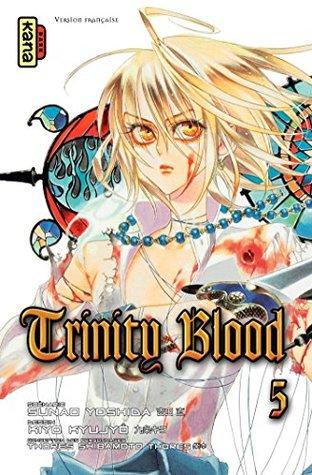 Trinity Blood - Tome 5