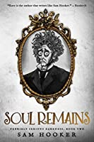 Soul Remains (Terribly Serious Darkness Book 2)