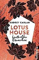 Lotus House - Lustvolles Erwachen: Roman (Die Lotus House-Serie 1)
