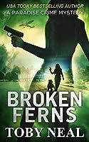 Broken Ferns (Lei Crime, #4)