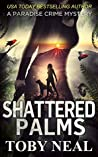 Shattered Palms (Paradise Crime Mysteries, #6)
