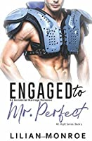 Engaged to Mr. Perfect: An Accidental Marriage Romance (Mr. Right Series)