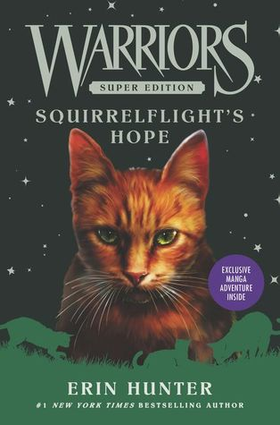 Squirrelflight's Hope (Warriors Super Edition, #12)