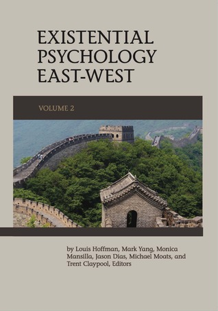 Existential Psychology East-West (Volume 2)