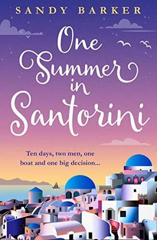 One Summer in Santorini (Holiday Romance Book 1)