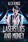 Lasers, Lies and Money: Outsiders Trilogy Book 1