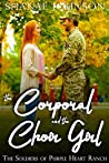 The Corporal and the Choir Girl (The Soldiers of Purple Heart Ranch #1)