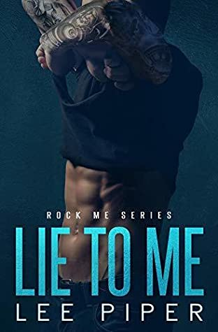 Lie to Me (Rock Me #1)