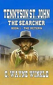 The Return (Tennyson St. John: The Searcher #1)