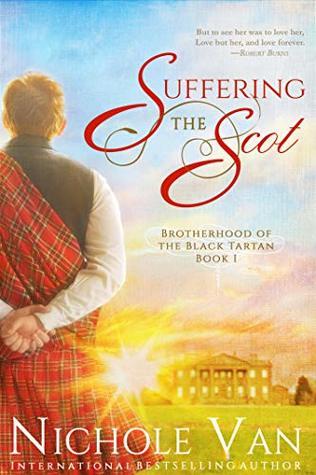 Suffering the Scot (Brotherhood of the Black Tartan #1)
