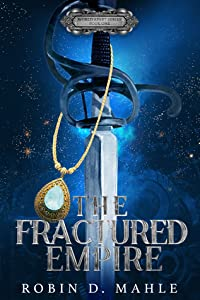 The Fractured Empire (World Apart, #1)
