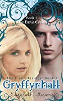 Gryffynhall (the Danu Cycle #1)