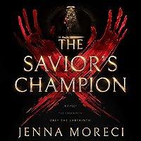 The Savior's Champion (The Savior's Series, #1)