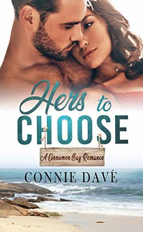 Hers to Choose by Connie Davé
