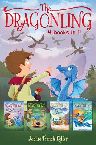 The Dragonling 4 books in 1!: The Dragonling; A Dragon in the Family; Dragon Quest; Dragons of Krad