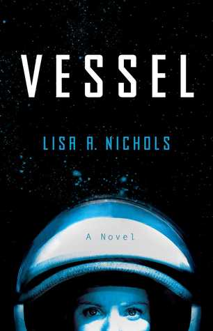 Vessel - Lisa A. Nichols