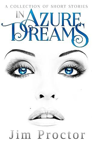 In Azure Dreams