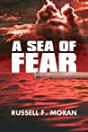A Sea of Fear: A Novel of Time Travel - Book 3 of the Harry and Meg Series