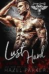 Lust Hard (Savage Saints MC, #2)