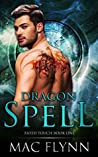 Dragon Spell (Fated Touch, #1)