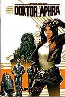 Star Wars: Doktor Aphra #1 - Aphra