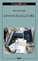L'Evangelizzatore (Campi di Parole Vol. 12)
