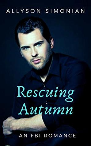 Rescuing Autumn: An FBI Romance