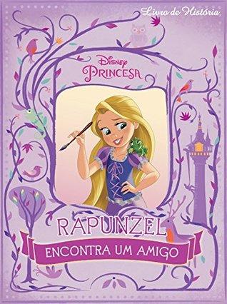 Disney Livro de História 03 – Rapunzel Encontra um Amigo
