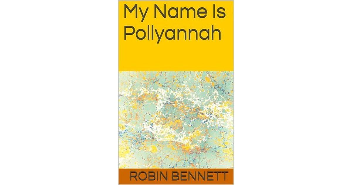Call Me Pollyannah