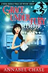 Grace Under Fury (Federal Bureau of Magic Cozy Mystery #4)
