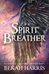 The Spirit Breather (Native Guardians, #1)