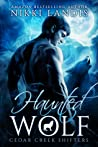 Haunted Wolf (Cedar Creek Shifters, #1)