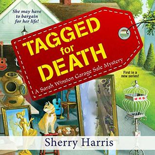 Tagged for Death (Sarah Winston Garage Sale Mysteries #1)