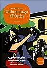 Ultimo tango all'ortica
