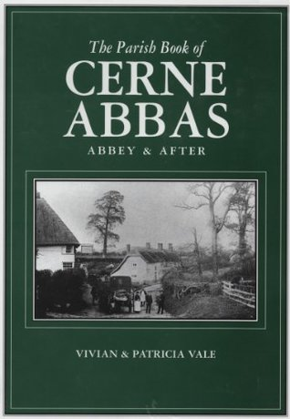 The Parish Book of Cerne Abbas