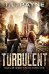 Turbulent (Days of Want #1)