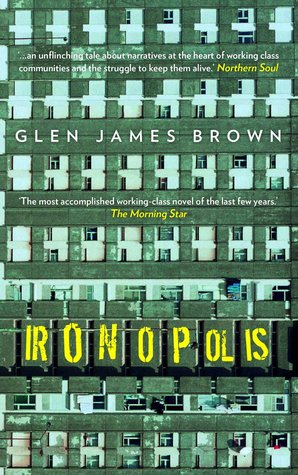 Ironopolis by Glen James Brown