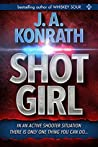 "Shot Girl (Jacqueline ""Jack"" Daniels Mysteries, #12)"