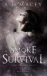 Smoke and Survival (Best Wishes #2)